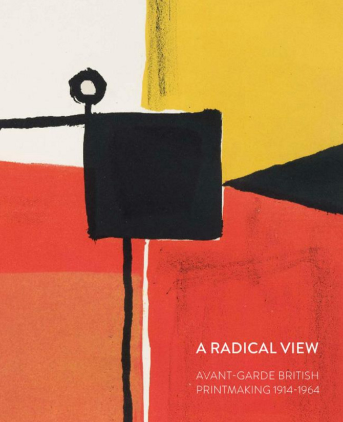 A Radical View: Avant-Garde British Printmaking