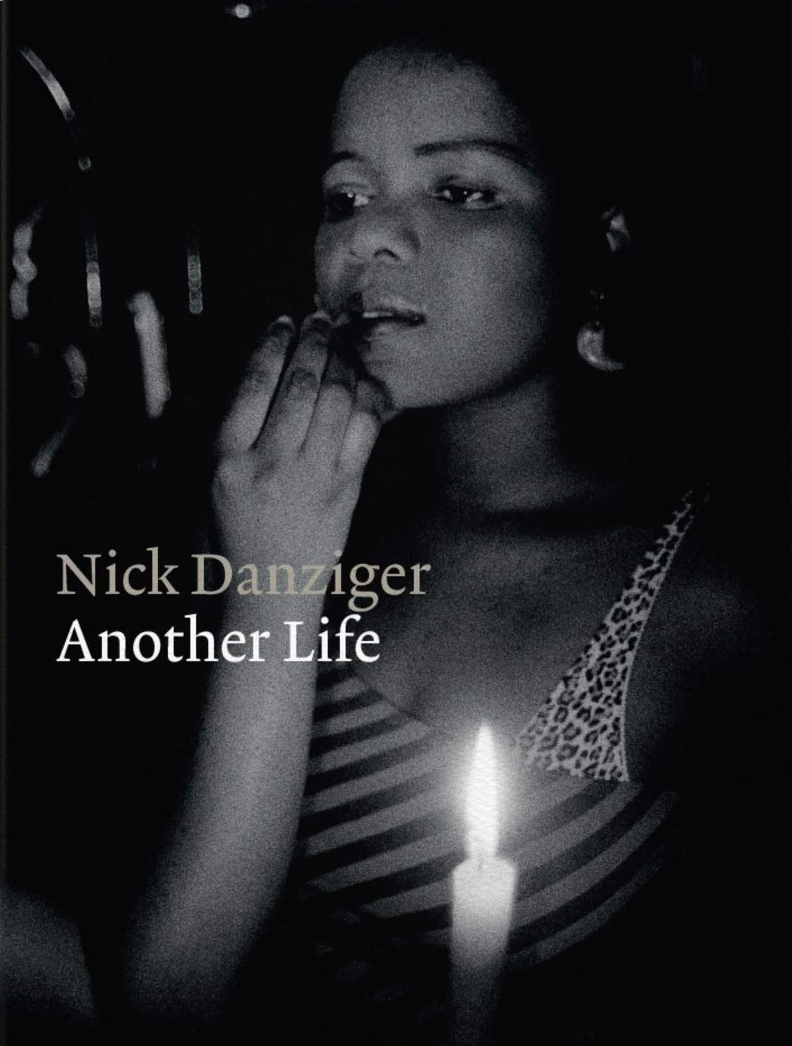 Nick Danziger: Another Life
