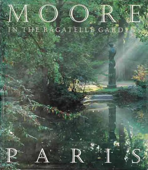 Moore in Paris: In the Bagatelle Garden