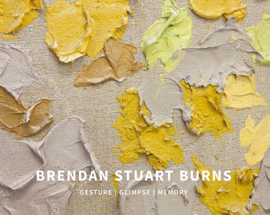Brendan Stuart Burns: Gesture | Glimpse | Memory