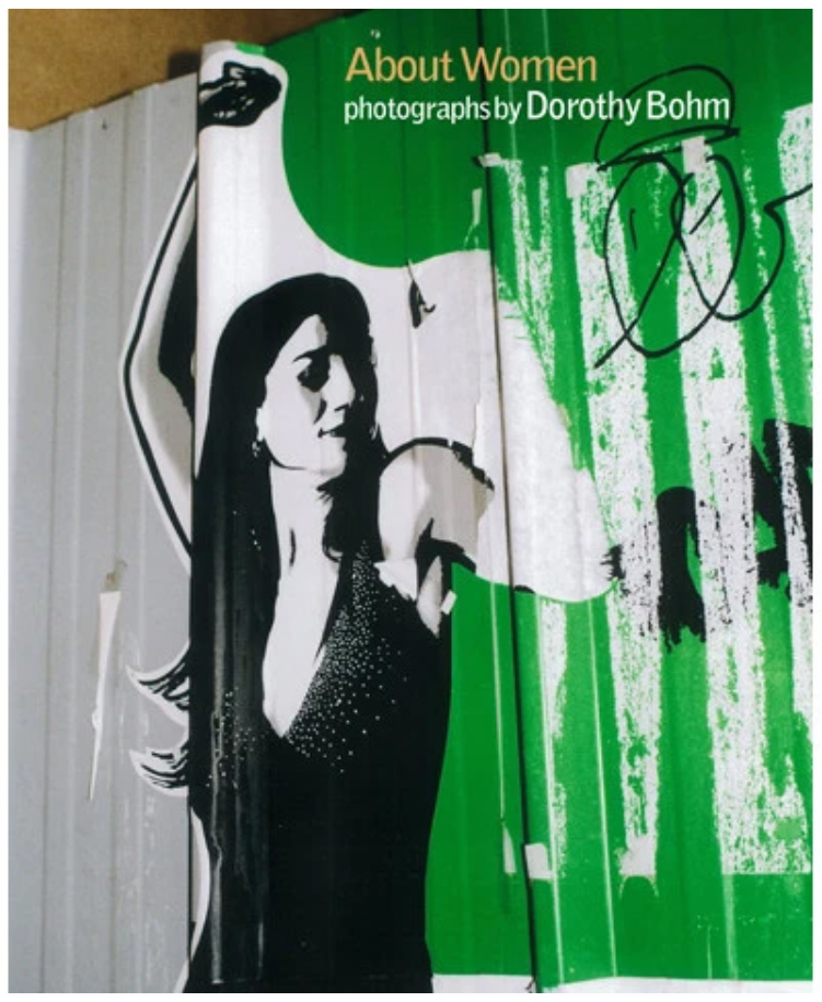 About Women: Photographs by Dorothy Bohm